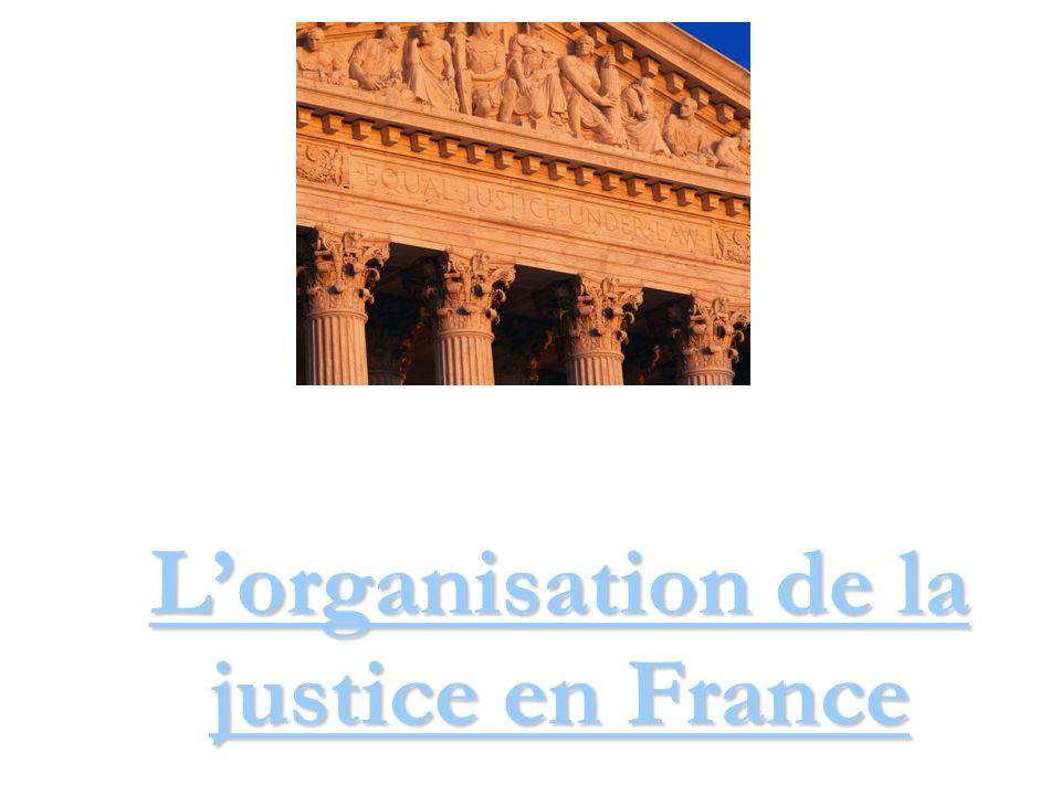L organisation judiciaire 1 Cour de cassation 36 cours d appel (+ 1 TSA) 102 cours d assises 161 TGI (+ 4 TPI) 155 TE 115 TASS 307 TI et TP 210 CPH 6 T du Tvl 134 TC http://intranet.justice.gouv.fr