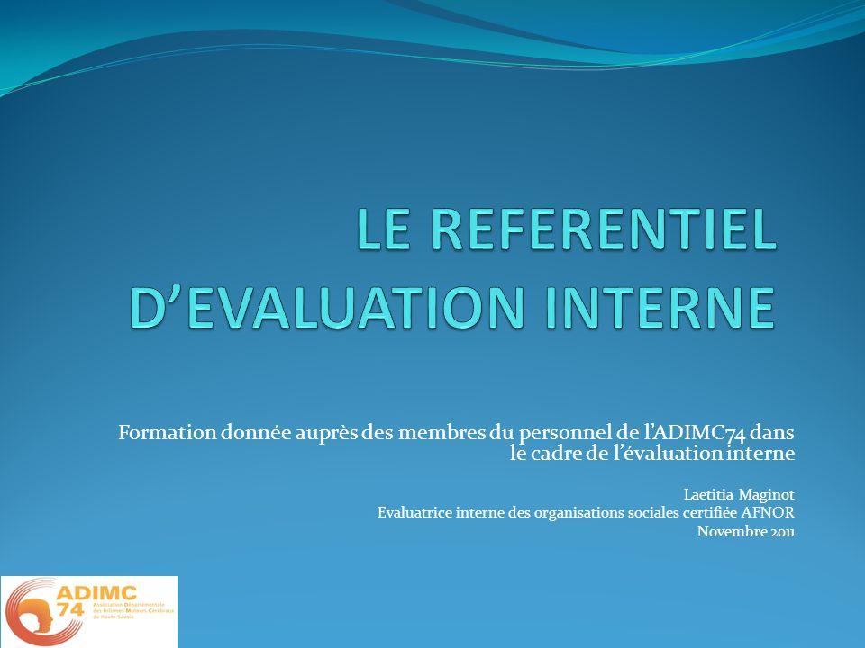 Formation donnée auprès des membres du personnel de lADIMC74 dans le cadre de lévaluation interne Laetitia Maginot Evaluatrice interne des organisatio