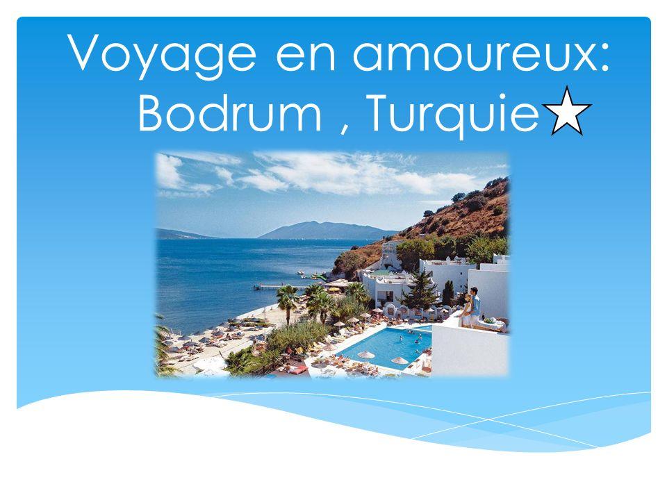 Voyage en amoureux: Bodrum, Turquie