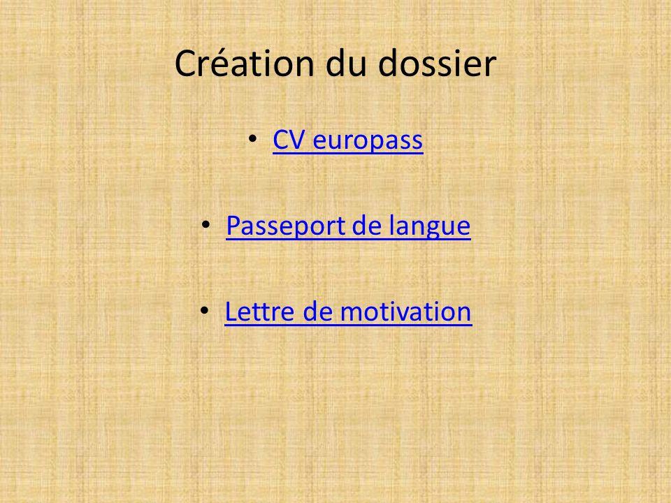 Création du dossier CV europass Passeport de langue Lettre de motivation