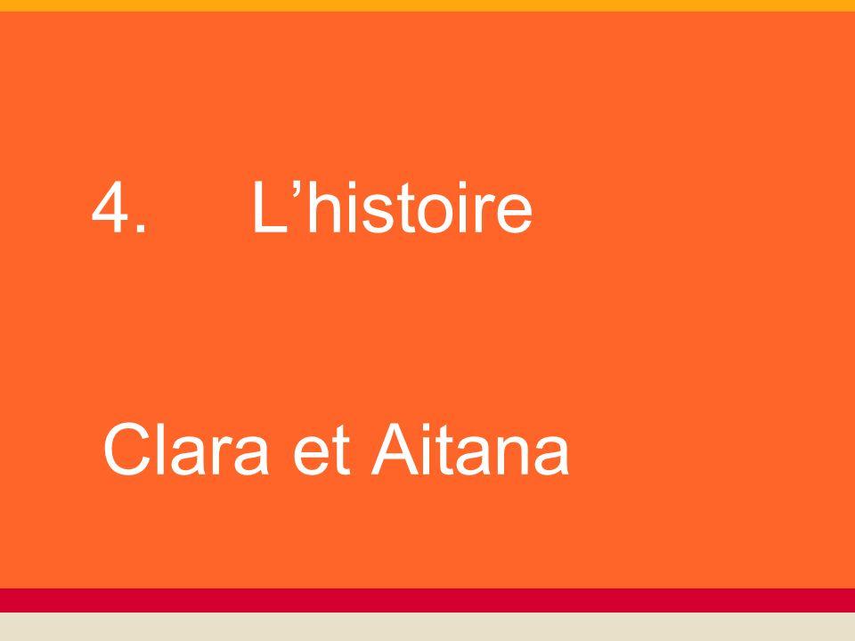 4. Lhistoire Clara et Aitana