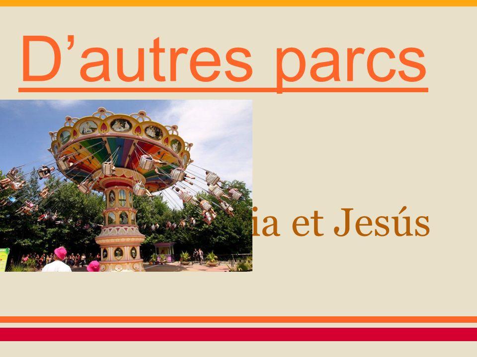 Dautres parcs Lidia et Jesús