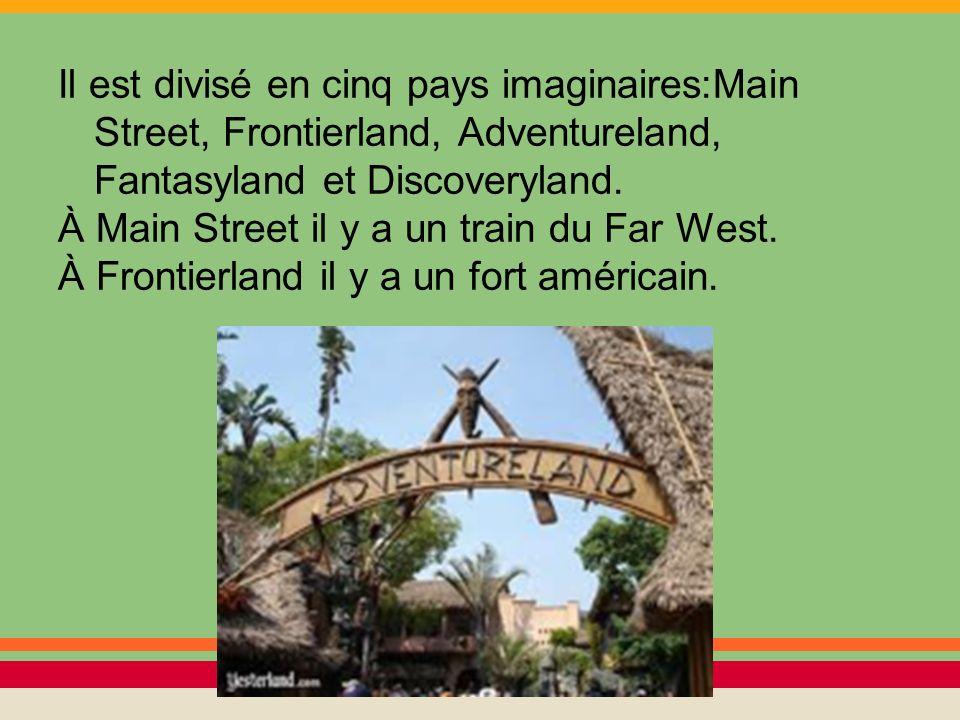 Il est divisé en cinq pays imaginaires:Main Street, Frontierland, Adventureland, Fantasyland et Discoveryland. À Main Street il y a un train du Far We