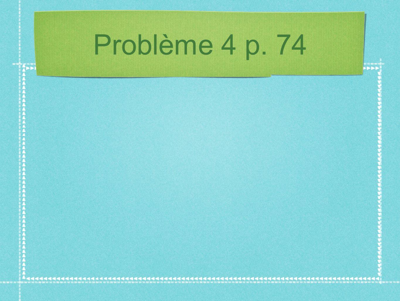 Problème 5 p. 75