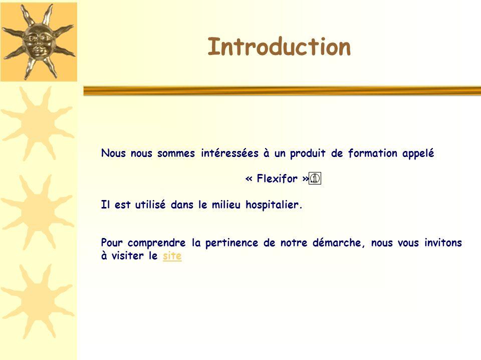 Nous nous sommes intéressées à un produit de formation appelé « Flexifor ».