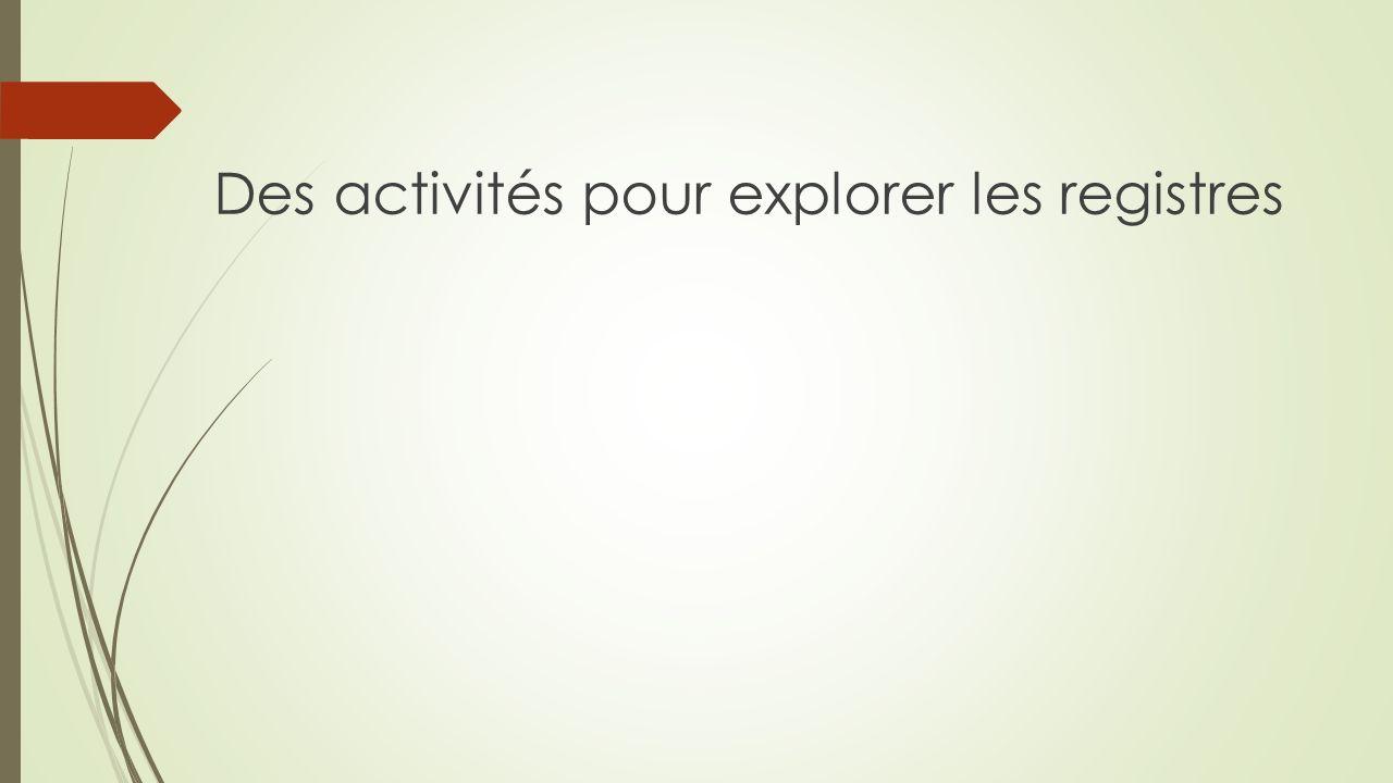 Des activités pour explorer les registres