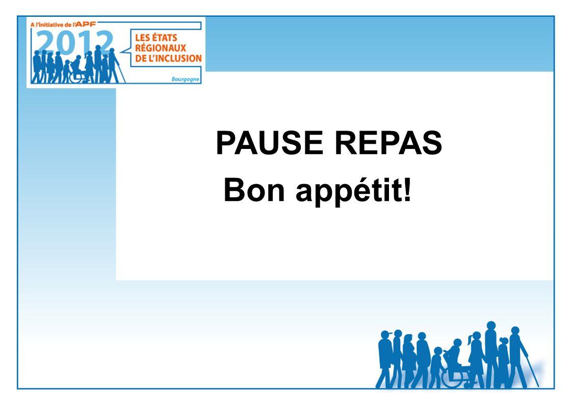 PAUSE REPAS Bon appétit!