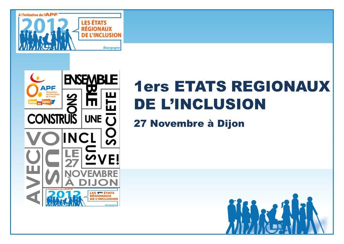 1ers ETATS REGIONAUX DE LINCLUSION 27 Novembre à Dijon