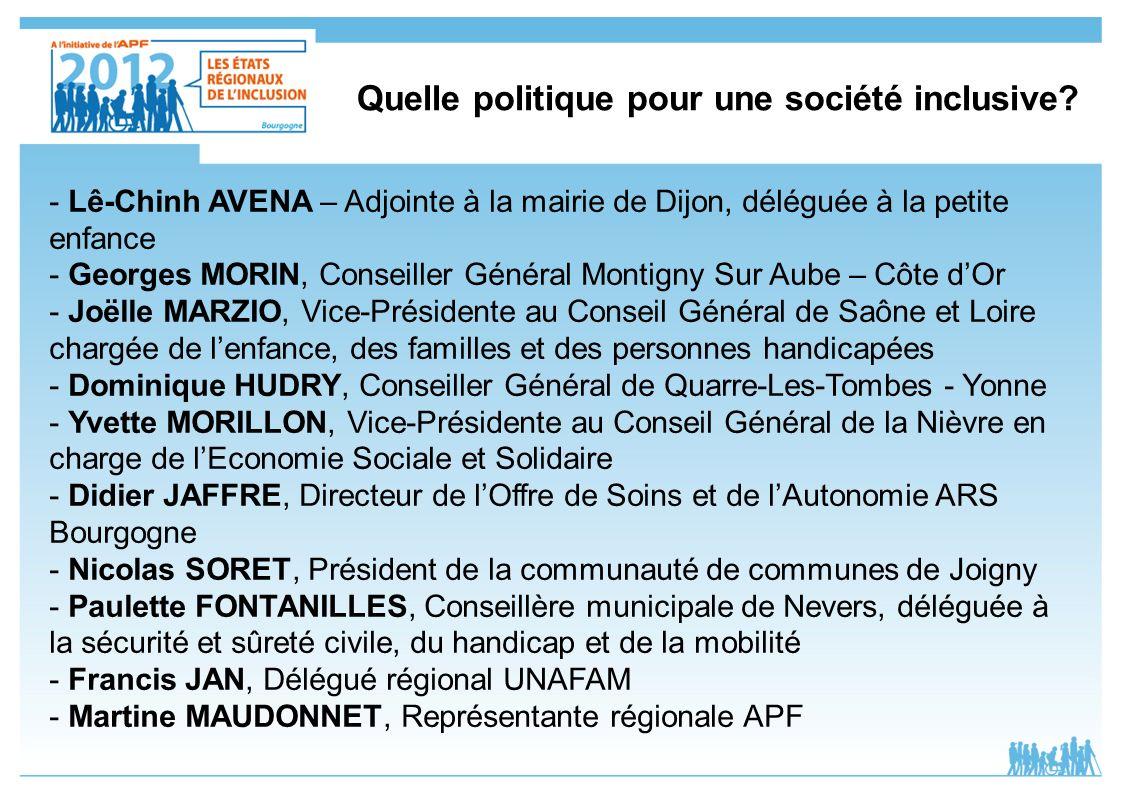 Quelle politique pour une société inclusive? - Lê-Chinh AVENA – Adjointe à la mairie de Dijon, déléguée à la petite enfance - Georges MORIN, Conseille