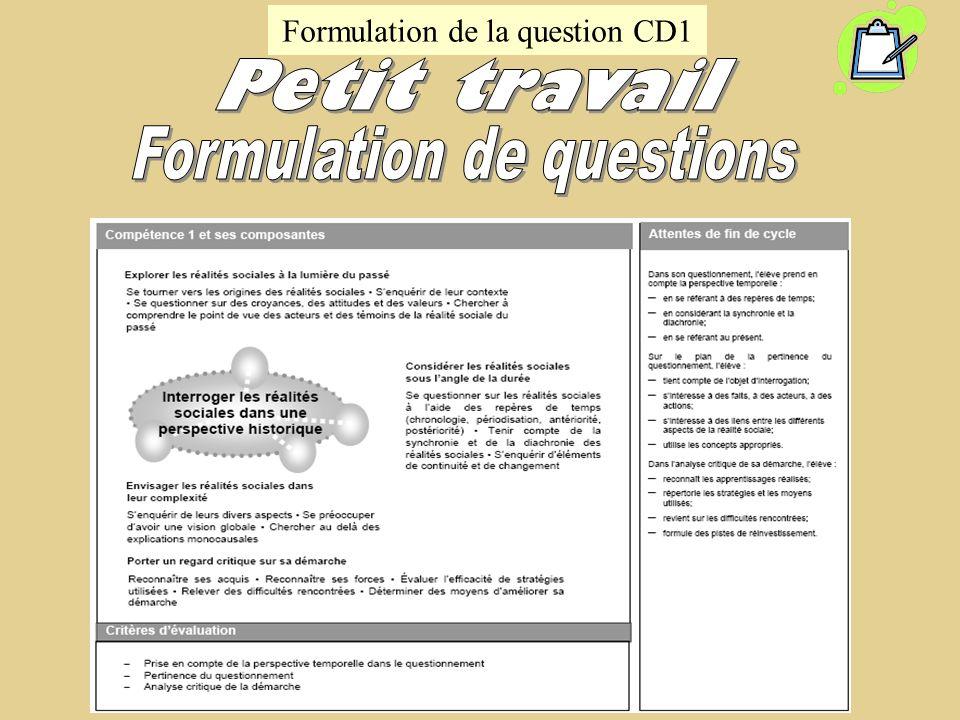 Formulation de la question CD1