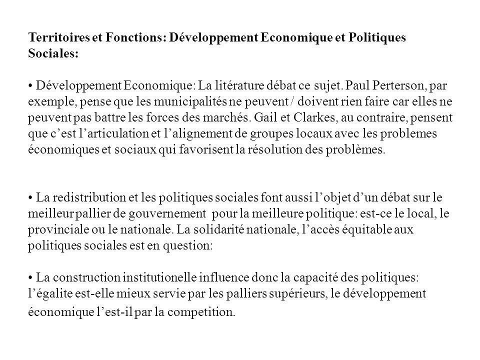 Territoires et Fonctions: Développement Economique et Politiques Sociales: Développement Economique: La litérature débat ce sujet. Paul Perterson, par