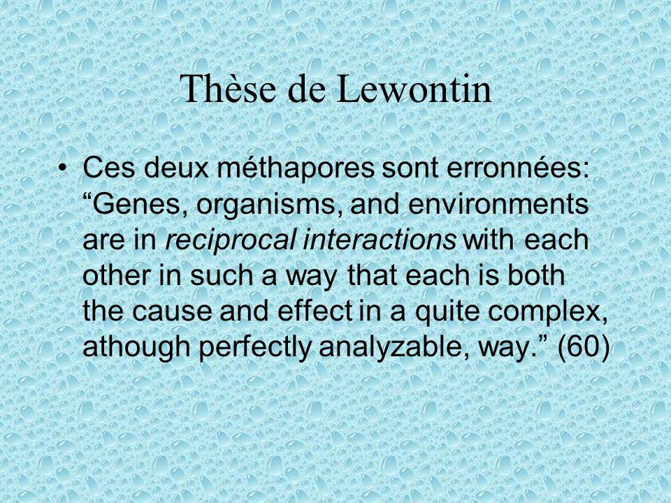 Éléments de la conception 1) Organisms determine what is relevant.