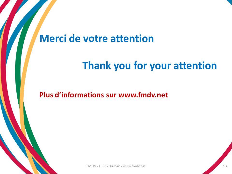 13 Merci de votre attention Thank you for your attention Plus dinformations sur www.fmdv.net