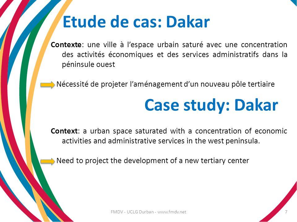 Etude de cas: Dakar Contexte: une ville à lespace urbain saturé avec une concentration des activités économiques et des services administratifs dans l
