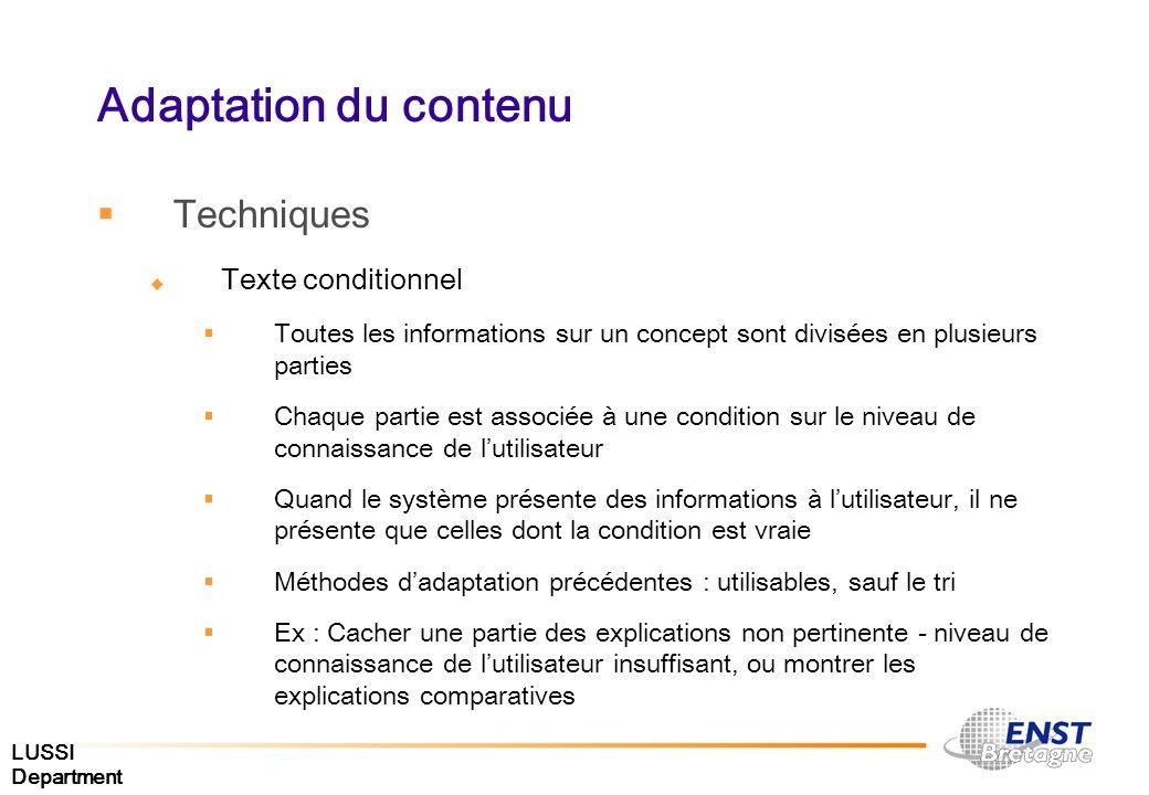LUSSI Department Adaptation du contenu Techniques Texte conditionnel Toutes les informations sur un concept sont divisées en plusieurs parties Chaque