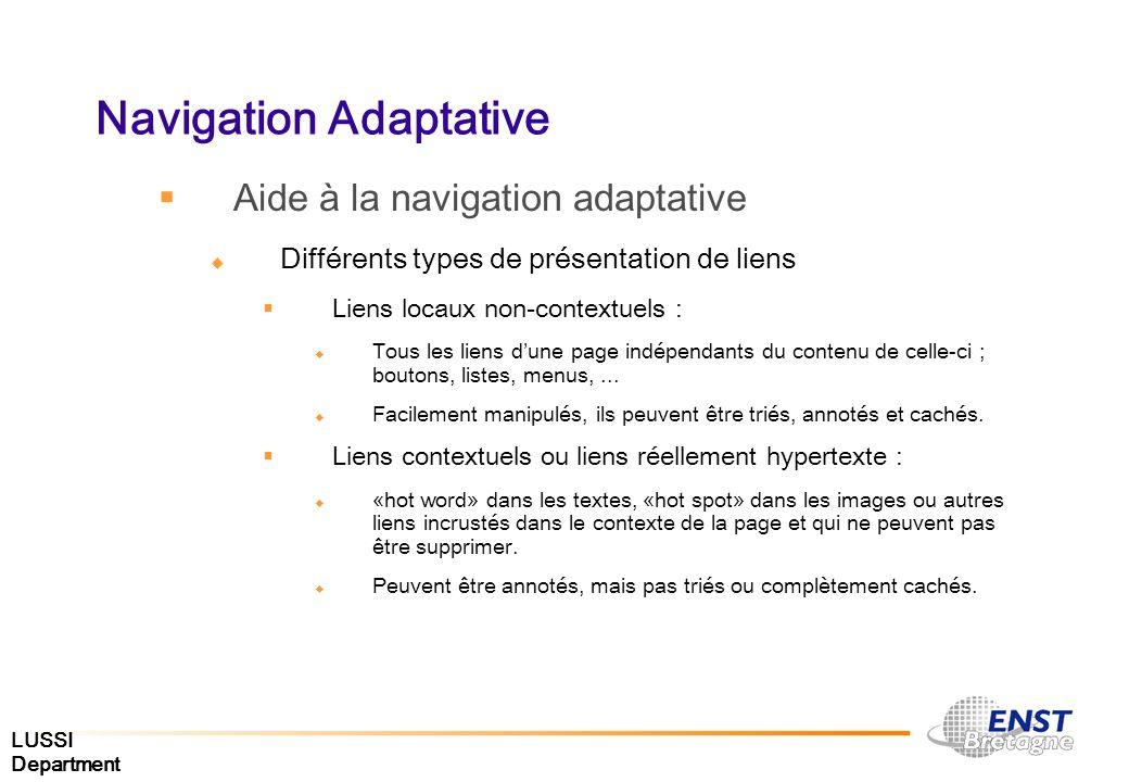 LUSSI Department Navigation Adaptative Aide à la navigation adaptative Différents types de présentation de liens Liens locaux non-contextuels : Tous l