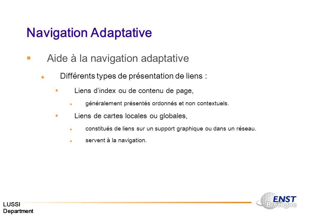 LUSSI Department Navigation Adaptative Aide à la navigation adaptative Différents types de présentation de liens : Liens dindex ou de contenu de page,