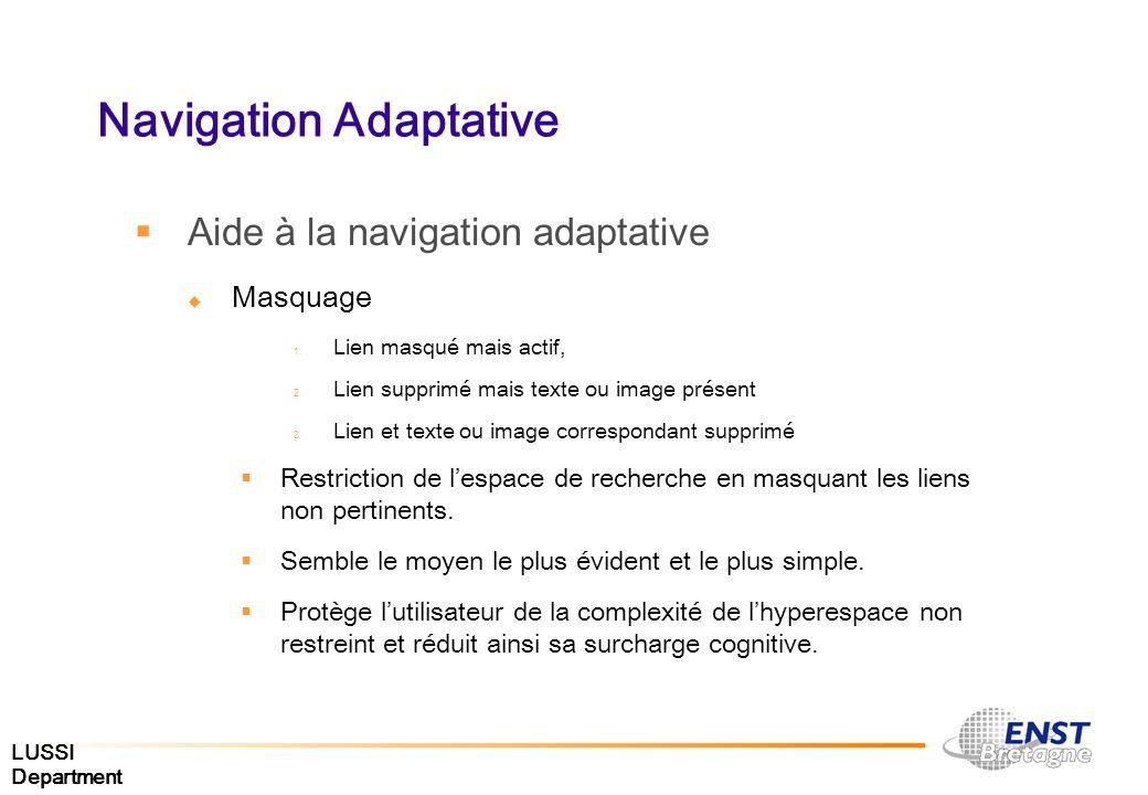 LUSSI Department Navigation Adaptative Aide à la navigation adaptative Masquage 1. Lien masqué mais actif, 2. Lien supprimé mais texte ou image présen