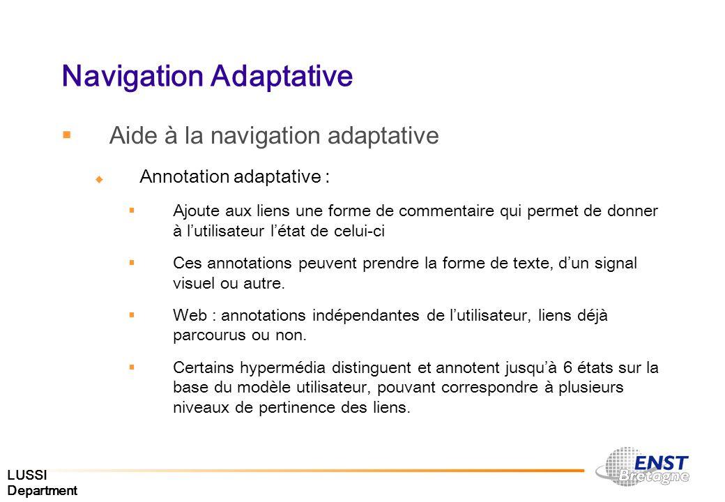 LUSSI Department Navigation Adaptative Aide à la navigation adaptative Annotation adaptative : Ajoute aux liens une forme de commentaire qui permet de