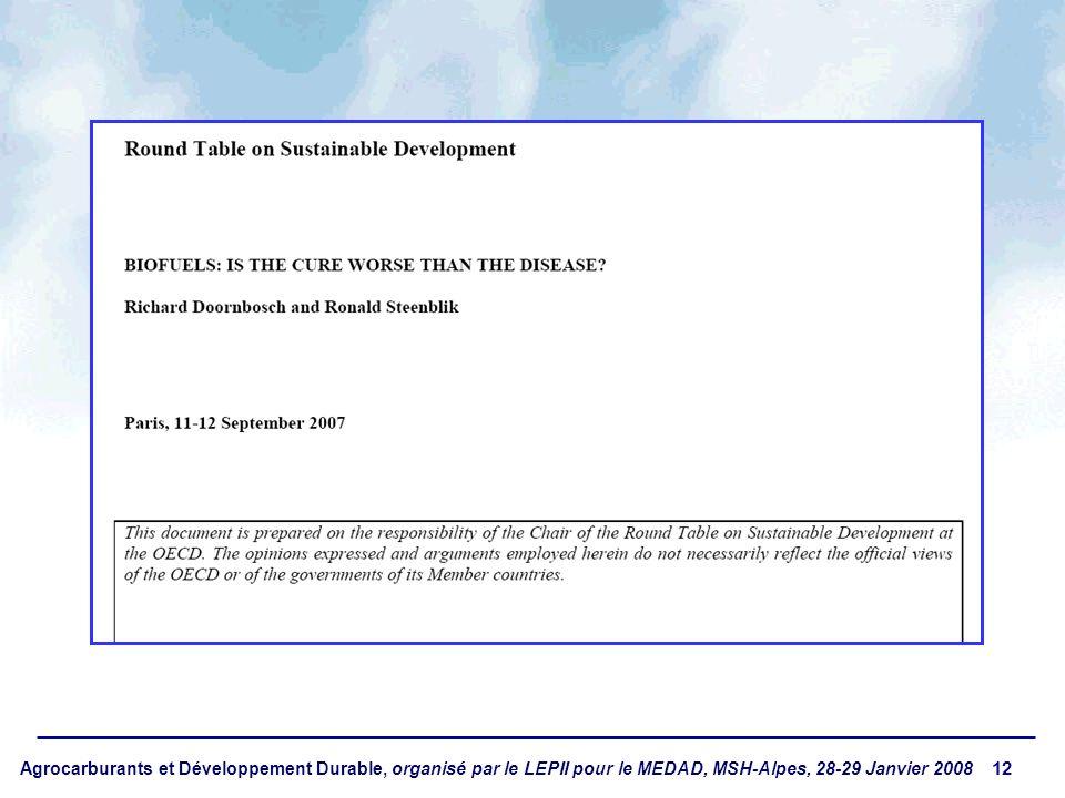 Agrocarburants et Développement Durable, organisé par le LEPII pour le MEDAD, MSH-Alpes, 28-29 Janvier 2008 12