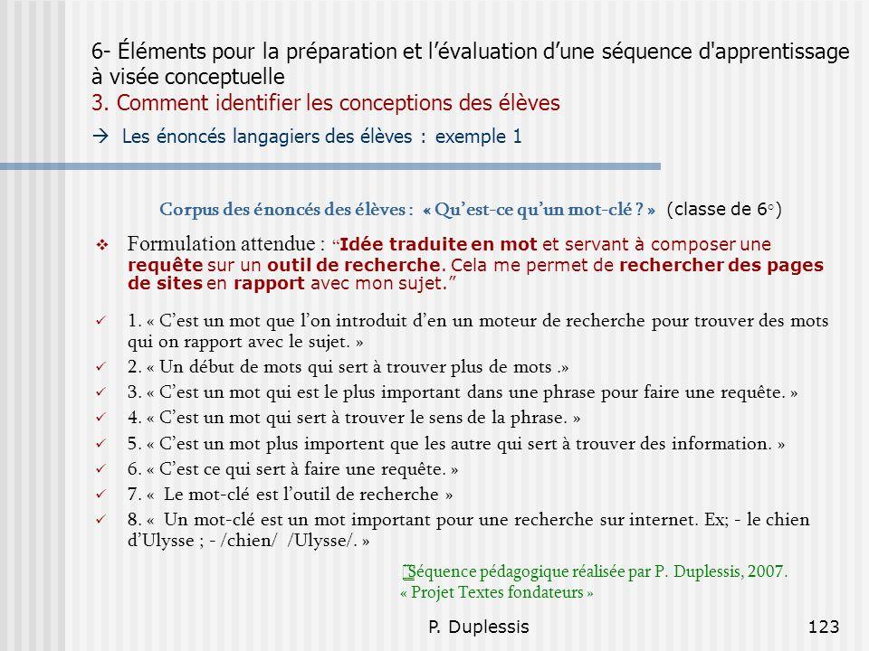 P. Duplessis123 6- Éléments pour la préparation et lévaluation dune séquence d'apprentissage à visée conceptuelle 3. Comment identifier les conception