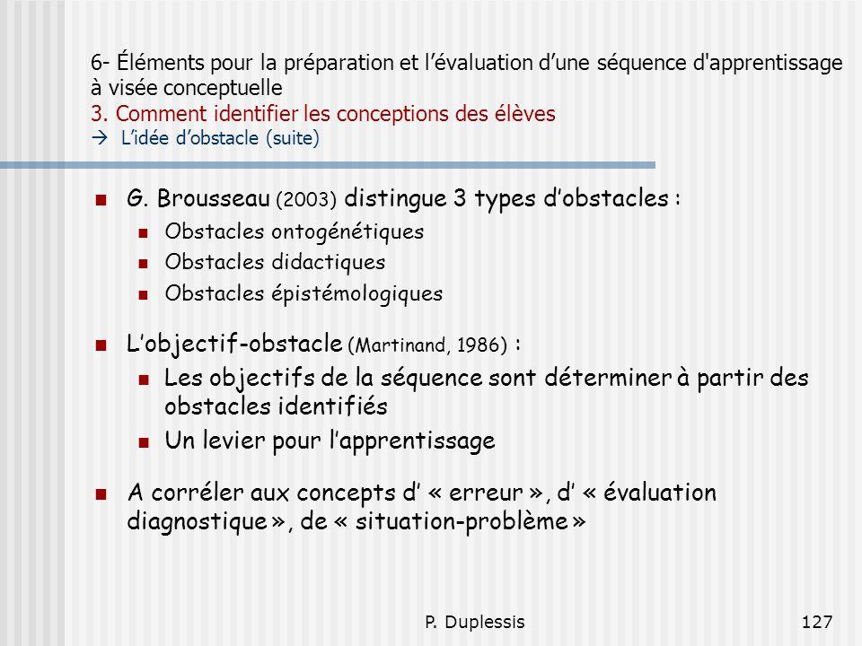 P. Duplessis127 6- Éléments pour la préparation et lévaluation dune séquence d'apprentissage à visée conceptuelle 3. Comment identifier les conception