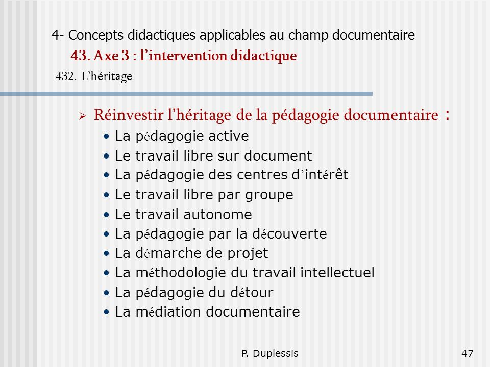P.Duplessis47 4- Concepts didactiques applicables au champ documentaire 43.