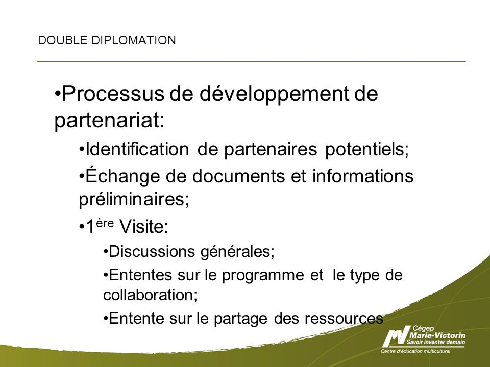 Exemple de notes envoyées au partenaire avec la grille The Marie-Victorin courses: Those nine courses have no equivalent in the XYZ program, so our College proposes to send our teachers in the third, fourth and fifth semesters.