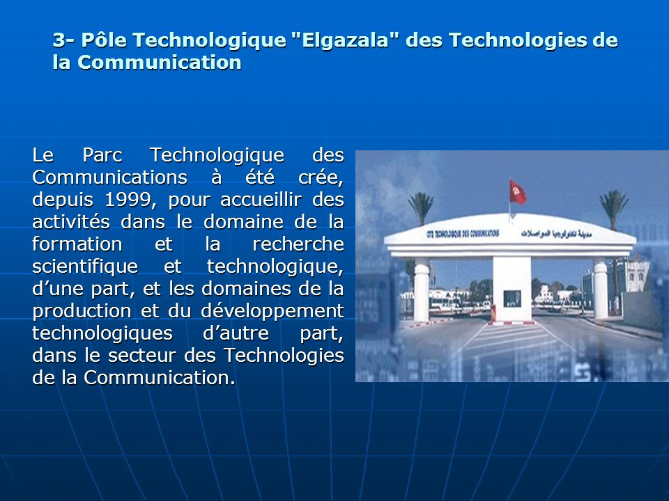 3- Pôle Technologique