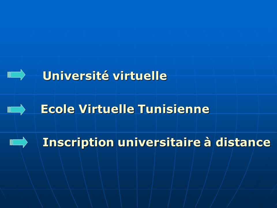 Université virtuelle Ecole Virtuelle Tunisienne Ecole Virtuelle Tunisienne Inscription universitaire à distance