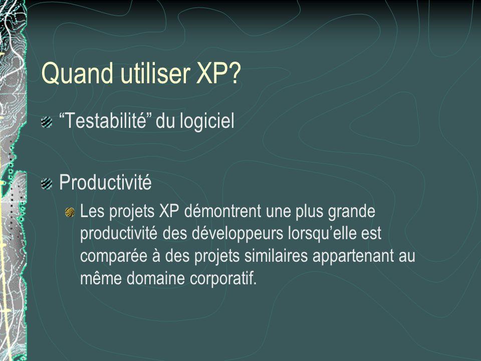 Quand utiliser XP.
