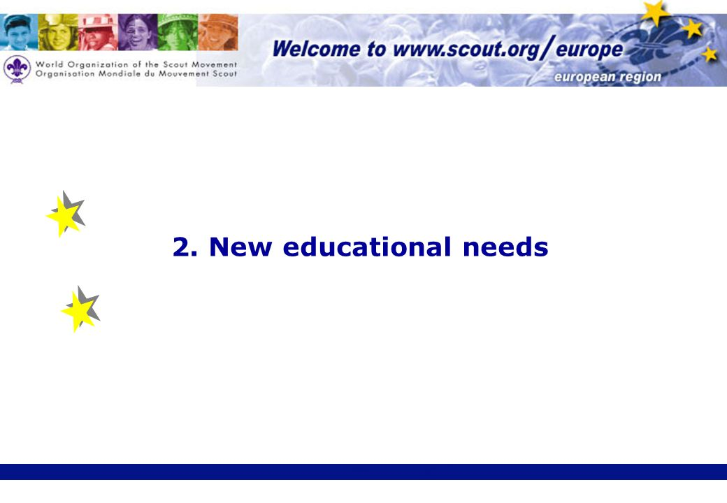 2. New educational needs