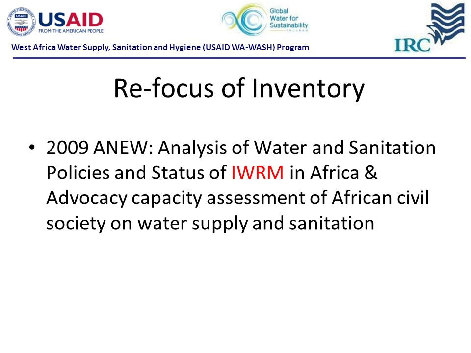 2009 ANEW: Analysis of Water and Sanitation Policies and Status of IWRM in Africa & Advocacy capacity assessment of African civil society on water sup