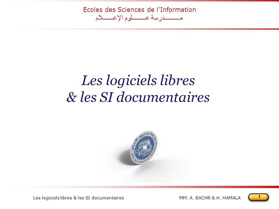 1 Les logiciels libres & les SI documentairesMM.A.