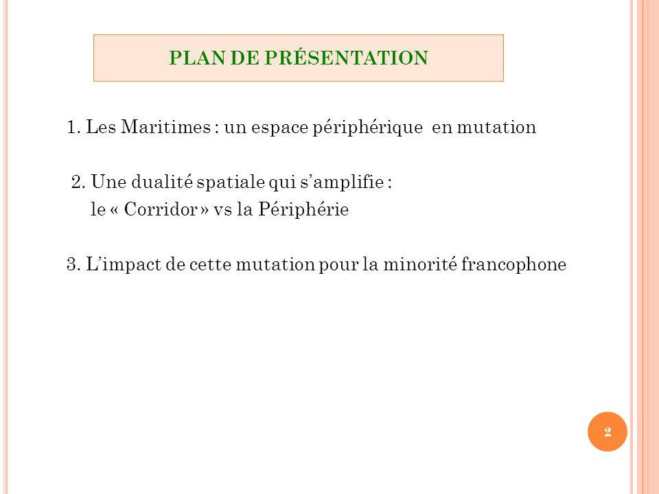 1. Les Maritimes : un espace périphérique en mutation 2.