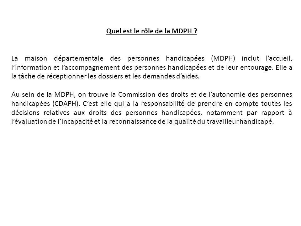 Quel est le rôle de la MDPH .