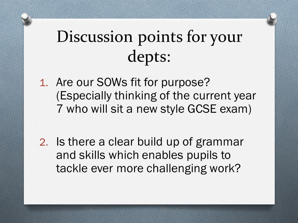 Discussion points for your depts: 1. Are our SOWs fit for purpose.