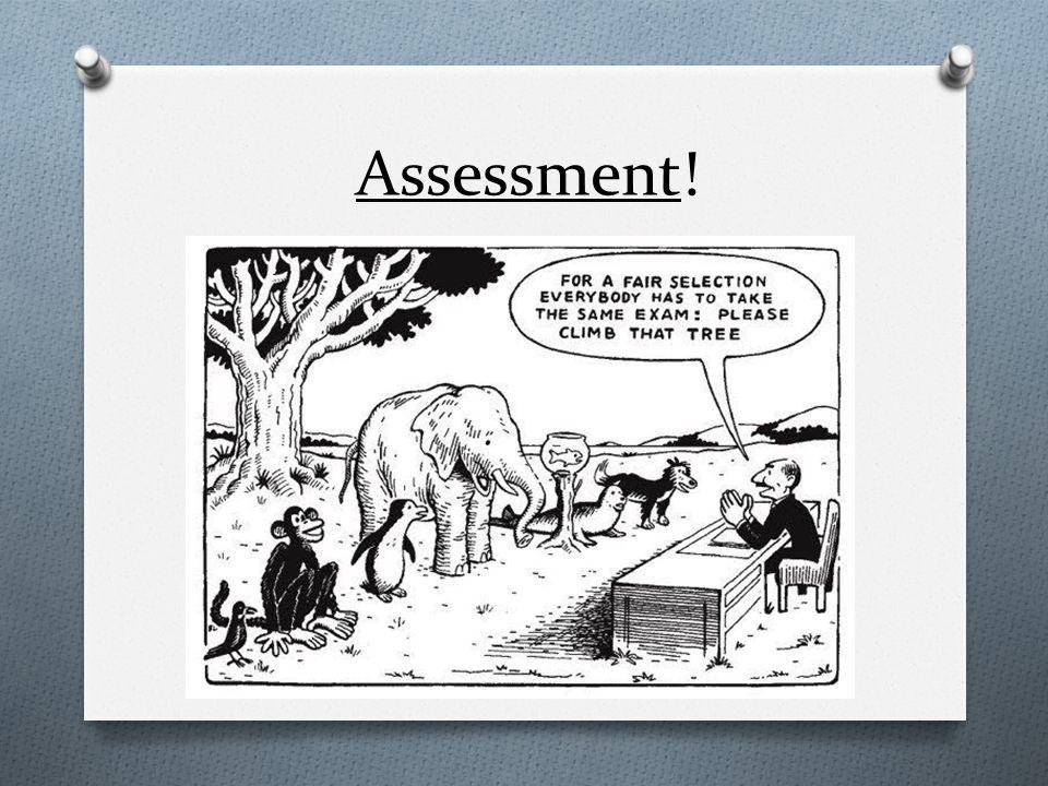 Assessment!