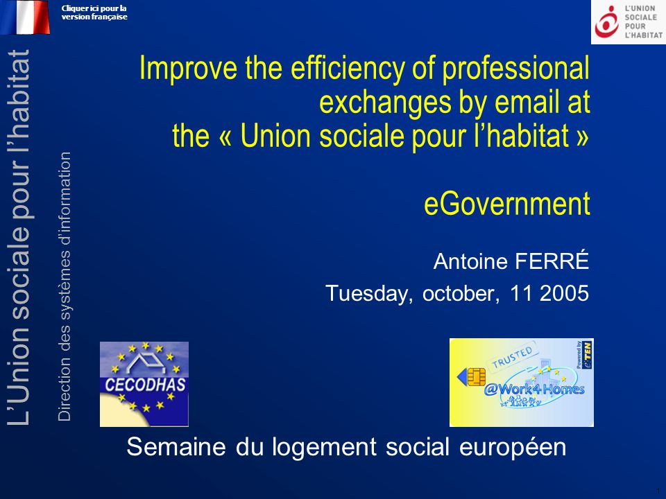 2 11 octobre 2005 - Bruxelles LUnion sociale pour lhabitat Membres Fédération nationale des Offices dHlm et OPAC – 292 organizations Entreprises sociales pour lhabitat – 311companies Fédération nationale des Sociétés coopératives Hlm – 154 companies Chambre syndicale des Sociétés du crédit immobilier de France – 65 companies an 21 financial subsidaries Fédération nationale des Associations régionales – in 23 regional aeras Missions Representation to the public, the medias, the professional and the public Review, analysis, studies and propositions in the domain of social housing Information, advice and assistance to members to facilitate, rationalise and develop their activities and their professional competences