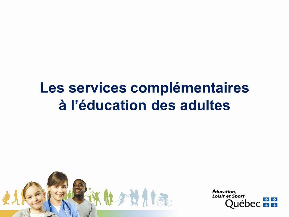 Les services complémentaires à léducation des adultes