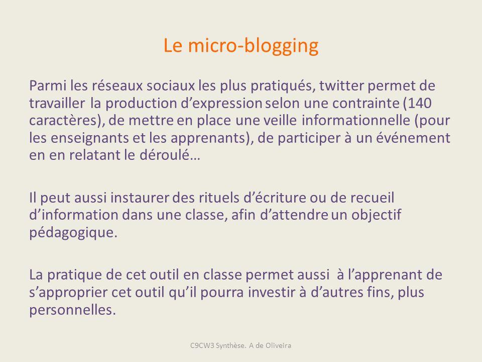 Le micro-blogging Parmi les réseaux sociaux les plus pratiqués, twitter permet de travailler la production dexpression selon une contrainte (140 carac