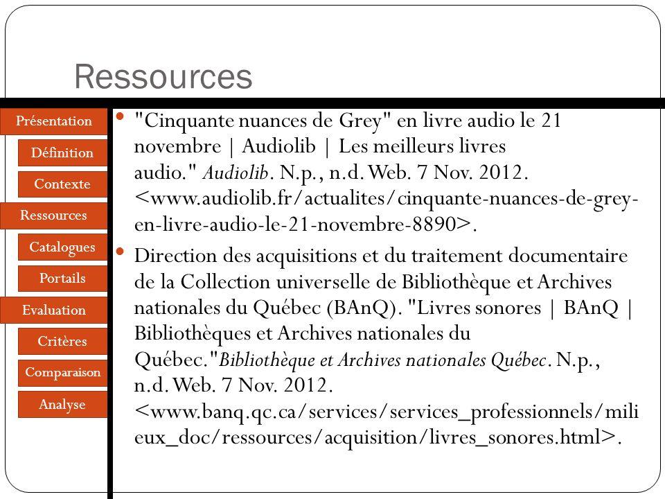 Présentation Définition Contexte Ressources Catalogues Portails Evaluation Critères Comparaison Analyse Ressources