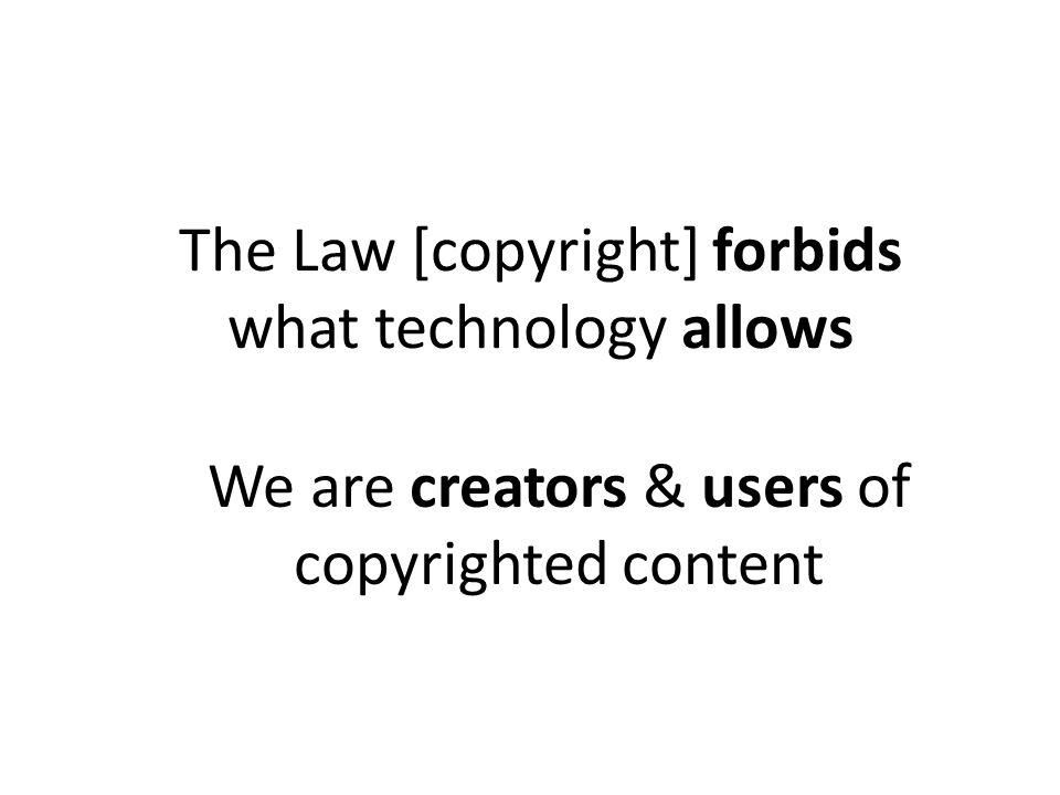We are creators & users of copyrighted content