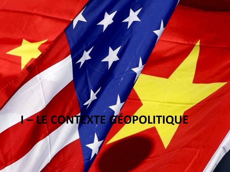 I – LE CONTEXTE GÉOPOLITIQUE