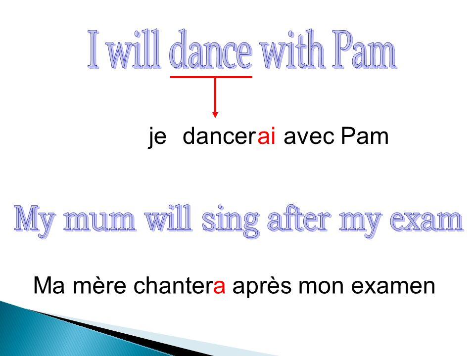 danceraijeavec Pam Ma mère chantera après mon examen