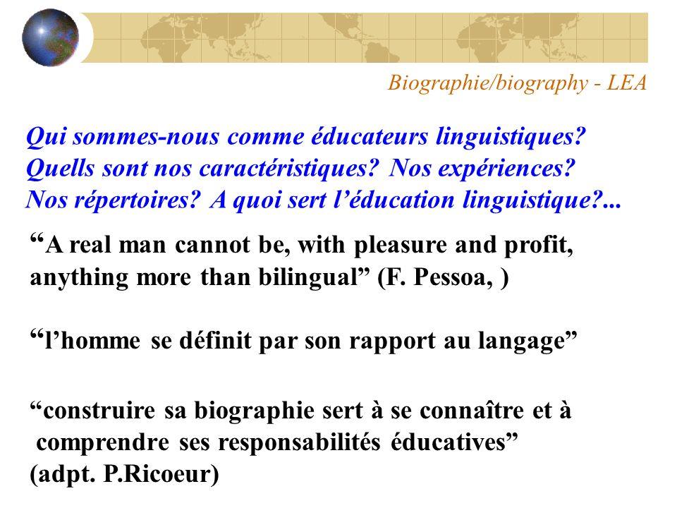 Biographie/biography - LEA Qui sommes-nous comme éducateurs linguistiques.