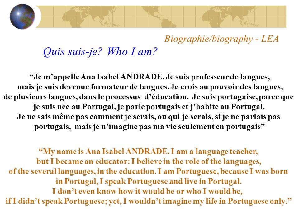 Biographie/biography - LEA Quis suis-je. Who I am.