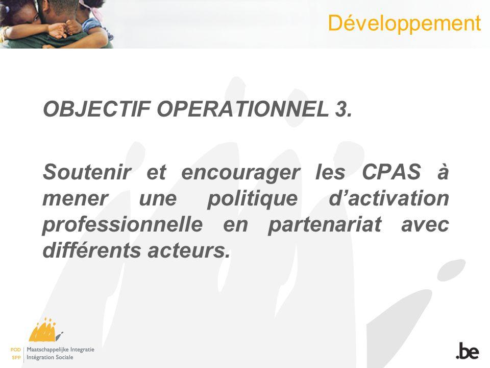 Développement OBJECTIF OPERATIONNEL 3.