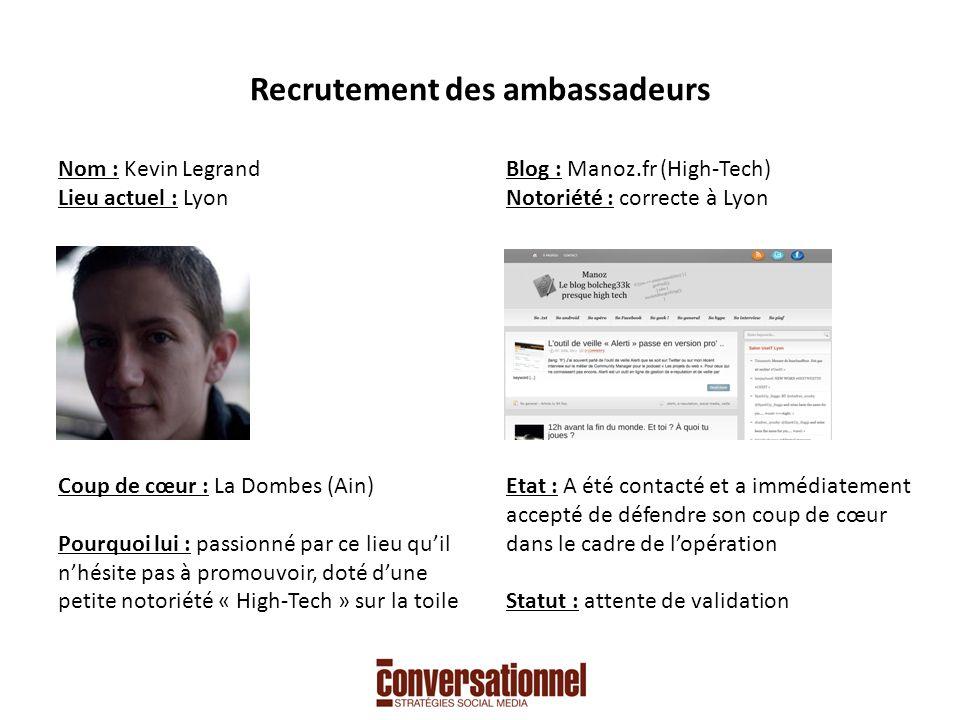 Recrutement des ambassadeurs Nom : Romain Parent Lieu actuel : Grenoble Coup de cœur : Grenoble .