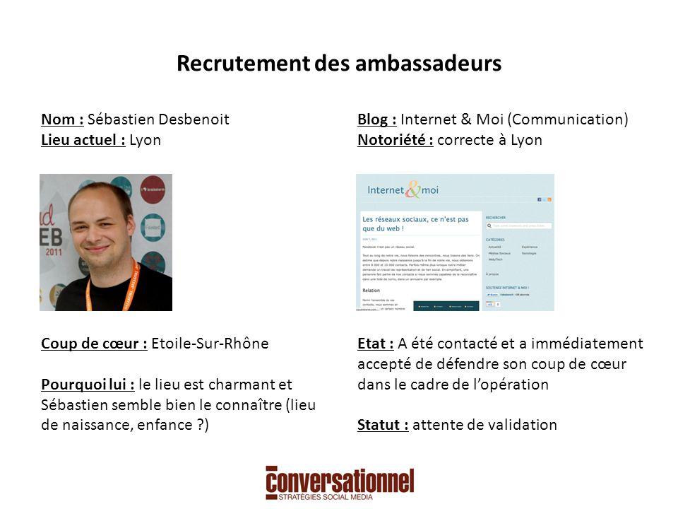 Recrutement des ambassadeurs Nom : Romy Val Lieu actuel : Lyon Coup de cœur : Lyon .